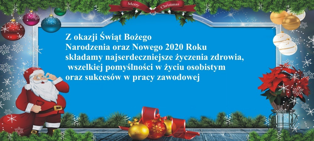 Read more about the article Zdrowych Wesołych Świąt Bożego Narodzenia Oraz Szczęśliwego Nowego 2020 Roku